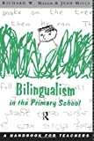Bilingualism in the Primary School: A Ha...