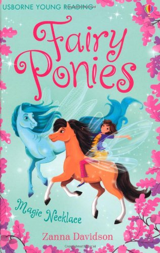 The Magic Necklace (Young Reading Series Three - Fairy Ponies)