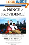 The Prince of Providence: The Rise and Fall of Buddy Cianci, America's Most Notorious Mayor
