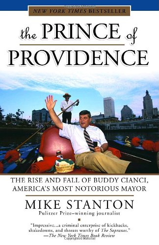 The Prince of Providence: The Rise and Fall of Buddy...