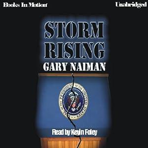 Storm Rising | [Gary Naiman]