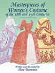Masterpieces of Women's Costume of th...