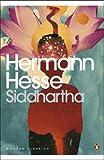Siddhartha (Penguin Modern Classics) - Hermann Hesse