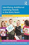Christine Macintyre Identifying Additional Learning Needs in the Early Years (Essential Guides for Early Years Practitioners)