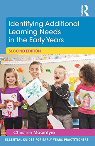 Identifying Additional Learning Needs in the Early Years (Essential Guides for Early Years Practitioners)