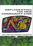 Jane Lewis Implementing the New Community Care