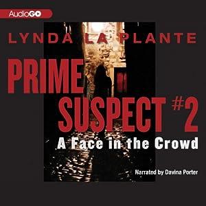 A Face in the Crowd: Prime Suspect #2 | [Lynda La Plante]