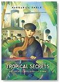Tropical Secrets: Holocaust Refugees in Cuba