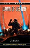 img - for Dawn of Destiny (Epic Book 1) book / textbook / text book