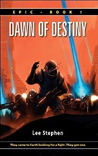(FREE on 6/30) Dawn Of Destiny by Lee Stephen - http://eBooksHabit.com