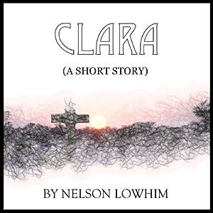 Clara | [Nelson Lowhim]