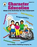 img - for Character Education, Grades K - 3: Ideas and Activities for the Classroom by Hall, Amanda, Holder, Beth, Matthews, Elizabeth, McDowell, M (1998) Paperback book / textbook / text book