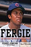 Fergie: My Life from the Cubs to Cooperstown
