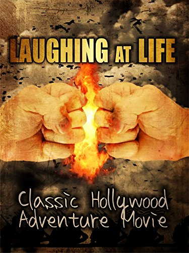 Laughing at Life: Classic Hollywood Adventure Movie