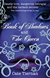 Book of Shadows: AND The Coven (Wicca)