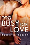 Too Busy For Love (novella) (Novella)