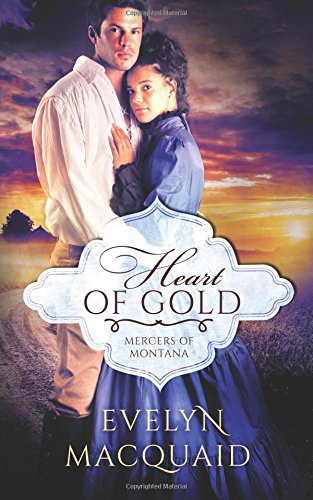 Heart of Gold (Mercers of Montana)