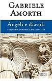 Angeli e diavoli: Cinquanta domande a un esorcista