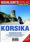 Lust auf Korsika: Motorrad-Reisef�hrer