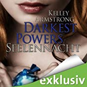Seelennacht (Darkest Powers 2) | Kelley Armstrong