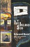 At The Inland Sea (Methuen Modern Play) (0413706303) by Bond, Edward