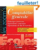 Comptabilit� g�n�rale : Principes g�n�raux, Op�rations courantes, Op�rations de fin d'exercice, 2011-2012