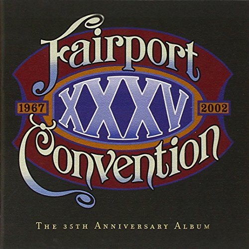 Fairport Convention - XXXV - Zortam Music
