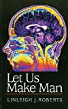 Let Us Make Man