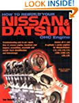 How to Rebuild Your Nissan & Datsun O...