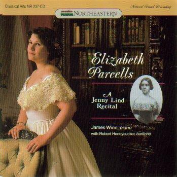 Elizabeth Parcells: A Jenny Lind Recital