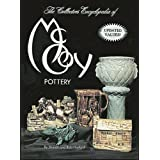 Collectors Encyclopedia of McCoy Pottery by Sharon Huxford and Bob Huxford  (Mar 1978)