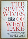 img - for The seven wives of Westlake;: Eavesdropping on the ladies, book / textbook / text book