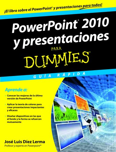 POWERPOINT 2010 Y PRESENTACIONES PARA DUMMIES
