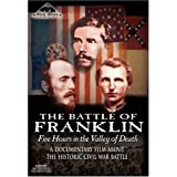 The Battle of Franklin: Five Hours in the Valley of Death ~ Various