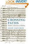 Crossing Paths: Schubert, Schumann, a...