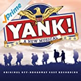 Yank! (Original off-Broadway Cast Recording)