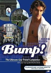 Bump! European Highlights