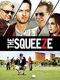 The Squeeze (2015) Comedy | Drama | Sport (HD) In Theaters