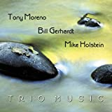 echange, troc Tony Moreno, Bill Gerhardt, Mike Holstein - Trio Music