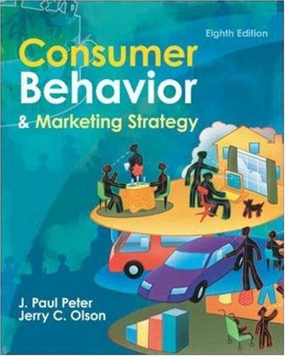 Consumer Behavior, by J. Paul Peter, Jerry Olson
