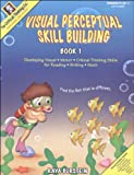 Visual Perceptual Skill Building, Book 1