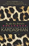 Kim Kardashian Dollhouse: A Novel