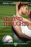 Second Thoughts: A Hot Baseball Romance (Diamond Brides Book 4)