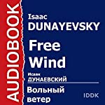 Free Wind [Russian Edition] | Isaac Dunayevsky