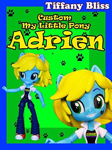Adrien Agreste Miraculous Ladybug Custom My Little Pony Equestria Girls Mini Doll Tutorial
