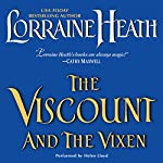 The Viscount and the Vixen | Lorraine Heath