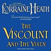 The Viscount and the Vixen   Lorraine Heath