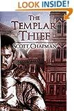 The Templar Thief: A Peter Sparke Book