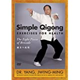 Simple Qigong: Exercises for Health - The Eight Pieces of Brocade ~ Dr. Yang Jwing-Ming