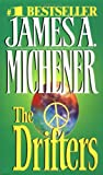 The Drifters (0449213536) by Michener, James A.